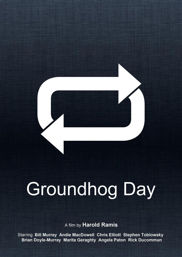Groundhog Day (Minimal Movie Poster) by Bnxtd
