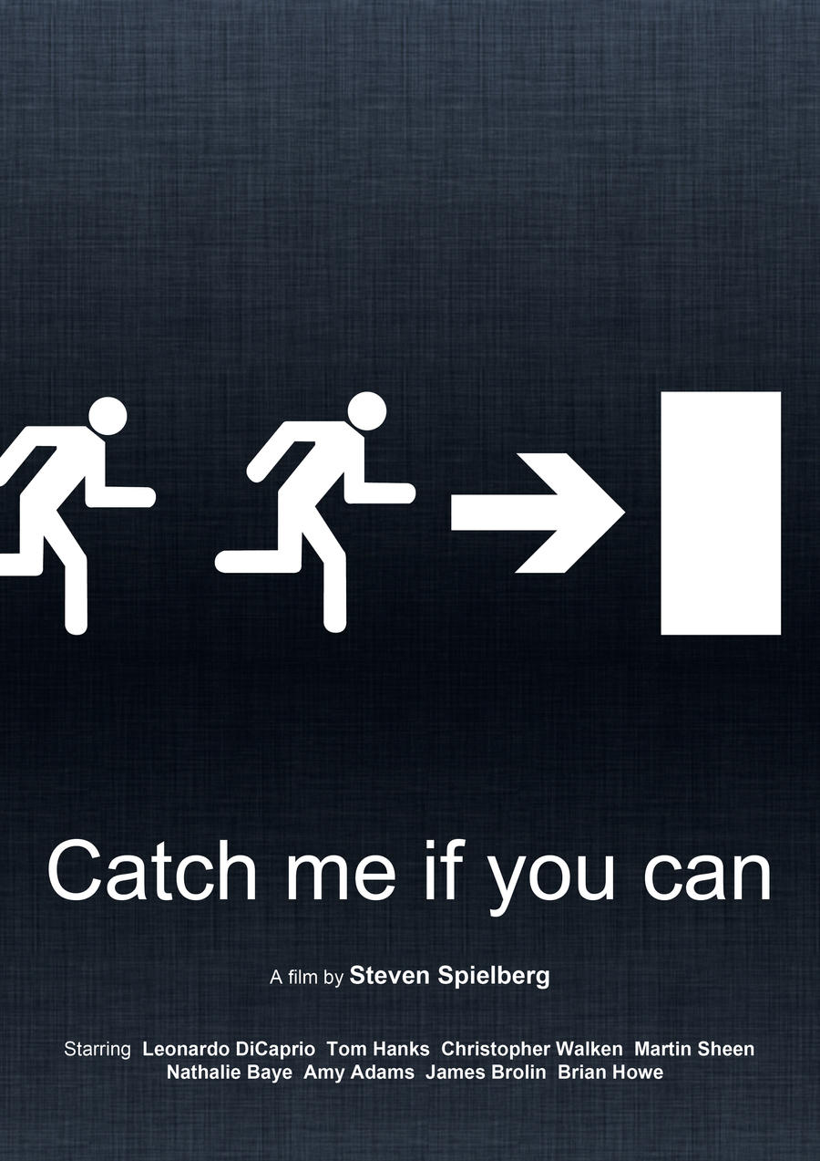 Catch Me If You Can (Minimal Movie Poster) by Bnxtd
