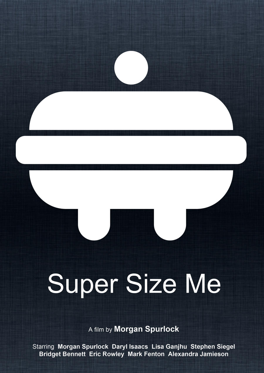 Super Size Me (Minimal Movie Poster) - 2 by Bnxtd