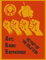 Anti Brony Brotherhood Poster by Mega-Demon-Piggy