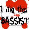 I Dig The Bassist by AmyTheFreak
