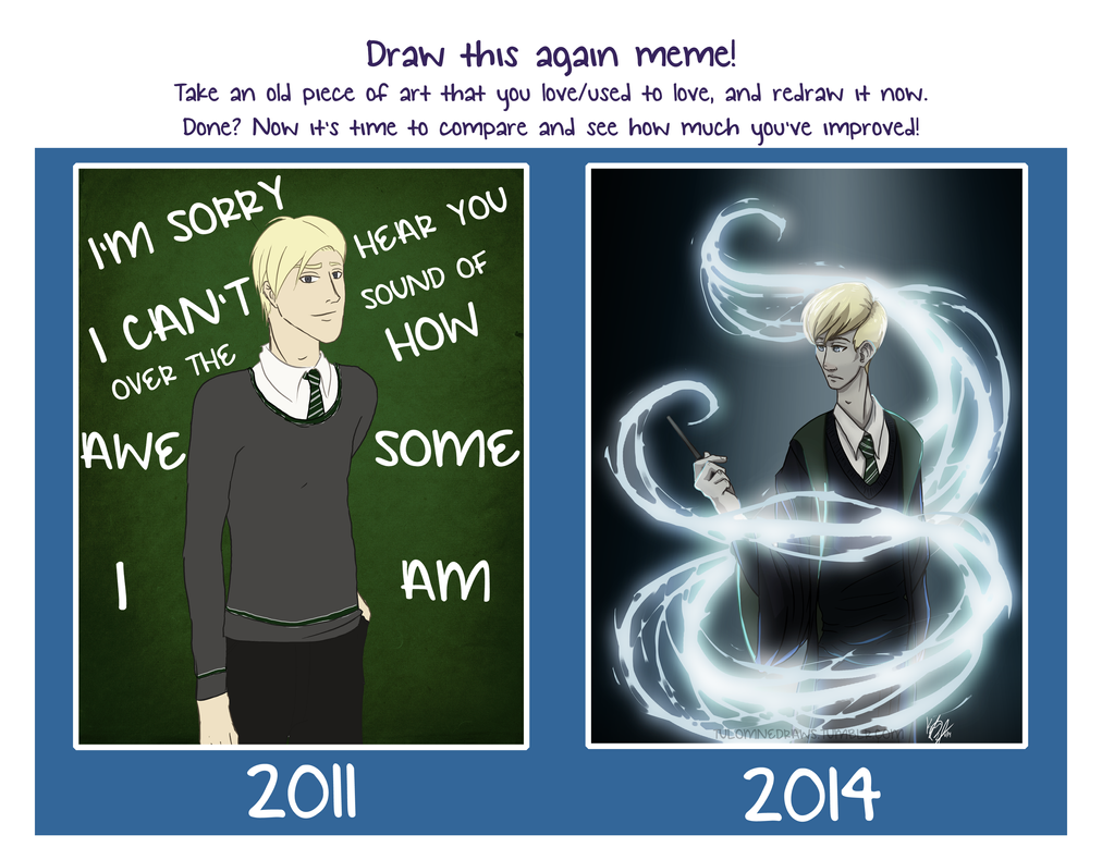 Draw Again Meme by tuolumnie
