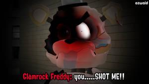 you.....SHOT ME YOU PSYCHO!!!