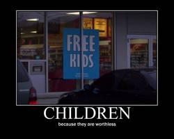 DEMOTIVATIONAL - CHILDREN by TheCatNamed400