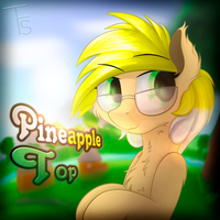 [OC] Pineapple Top by TheFunnySmile