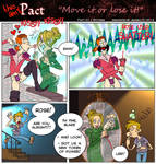 Pact: Move It Or Lose It