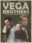 The Vega Brothers