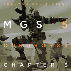 MGS 5 Ourobor0s - Chapter 3