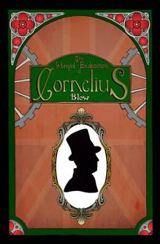 The Intrepid Endeavours of Cornelius Blow