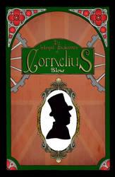 The Intrepid Endeavours of Cornelius Blow by Elblondino