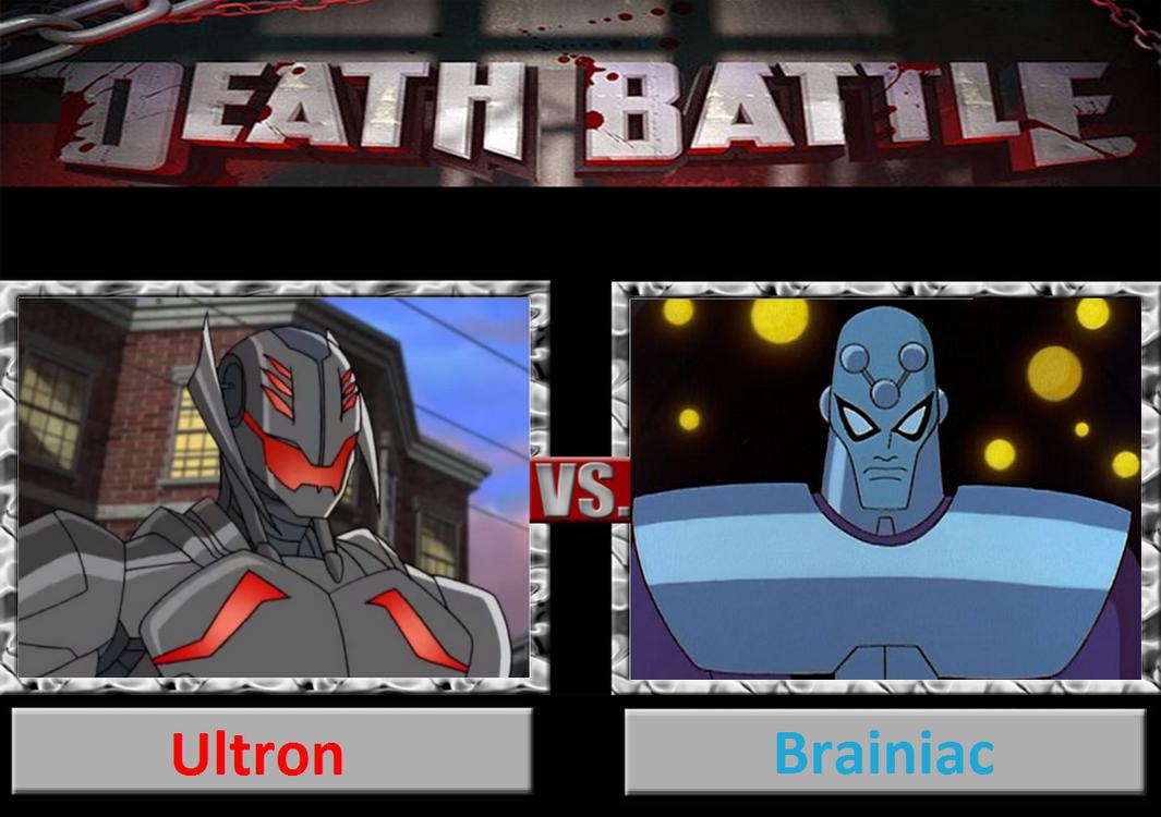 Death Battle: Ultron Vs Brainiac by DarkKomet on DeviantArt