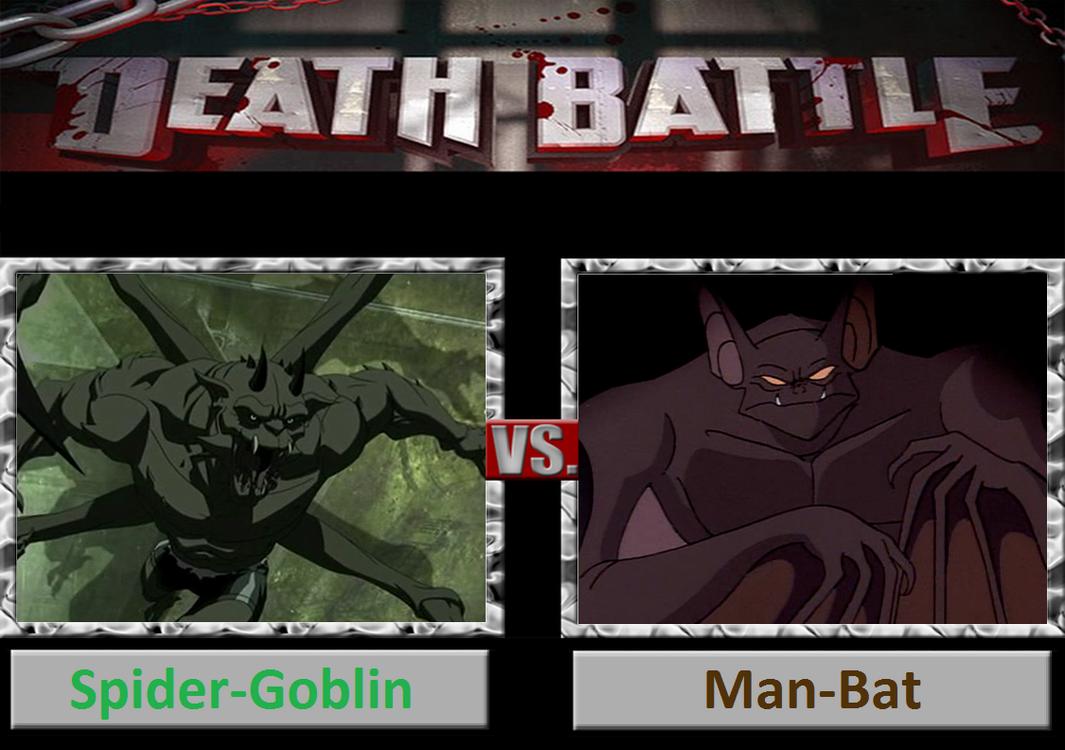 Death Battle: Spider-Goblin Vs Man-Bat by DarkKomet on ... Manspider Vs Manbat