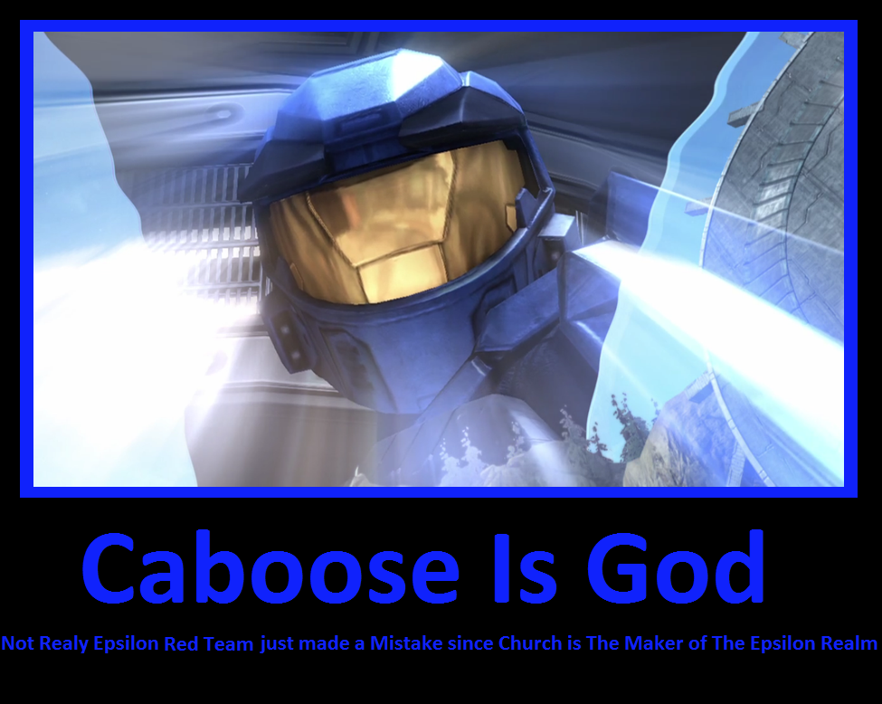 Caboose Is God by DarkKomet on DeviantArt