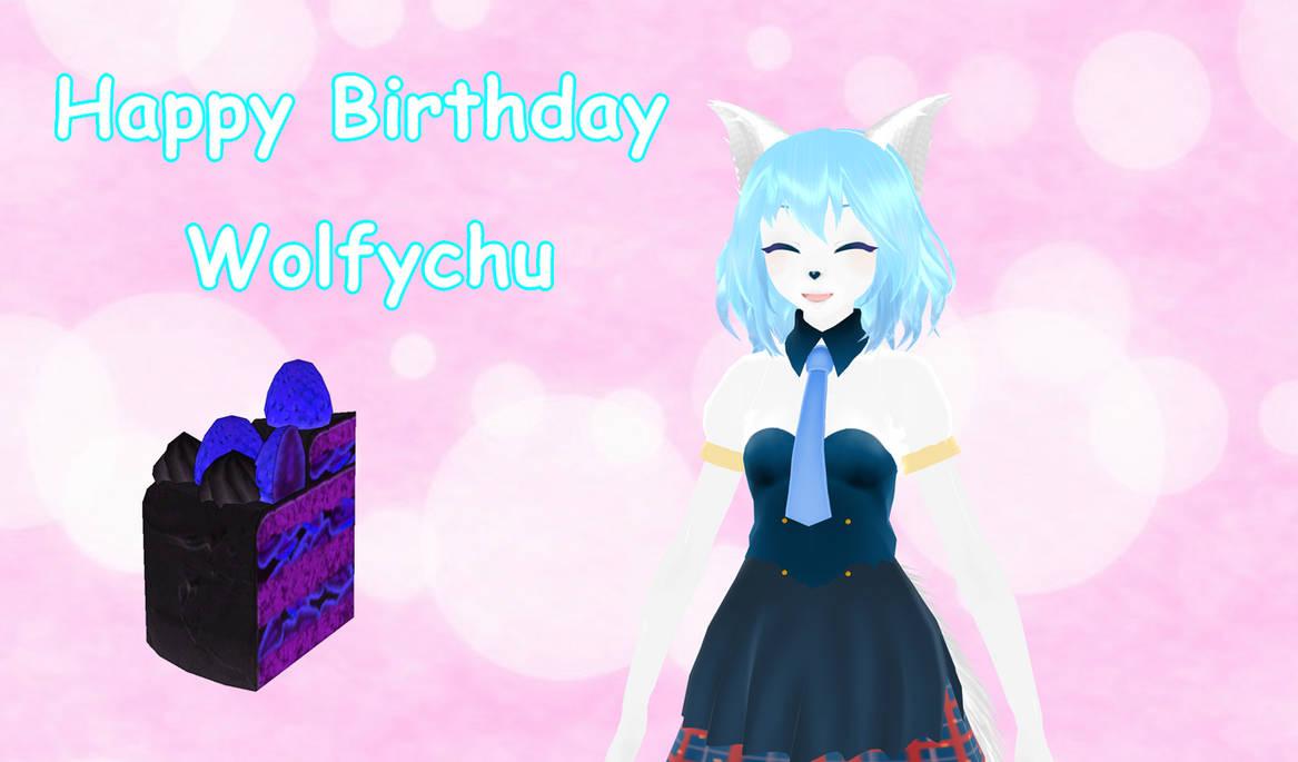 Happy Birthday Wolfychu 2021