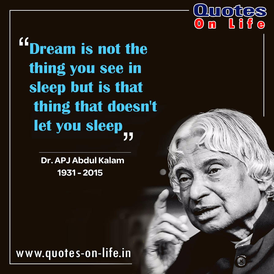 Motivational Quotes Of APJ Abdul Kalam Sir By Quotesonlife