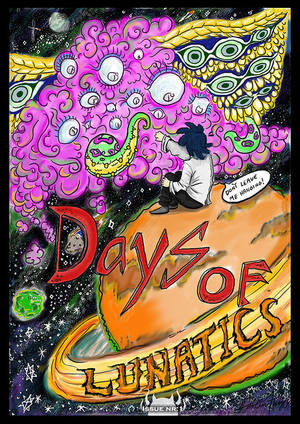 Days Of Lunatics Issue nr:1 The awakening by DaysOfLunatics