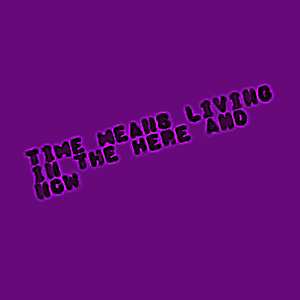 Time Means... by outsiderdesigns