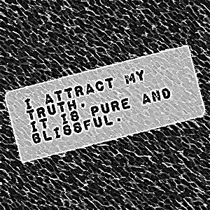 I Attract My Truth... by outsiderdesigns