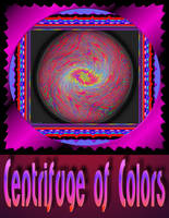Centifuge of Colors Poster by StephenL