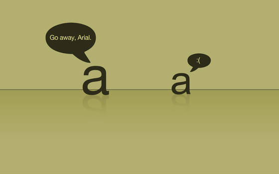 Go away, Arial.