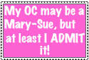 Mary-Sue Admit Stamp by Rosethethief