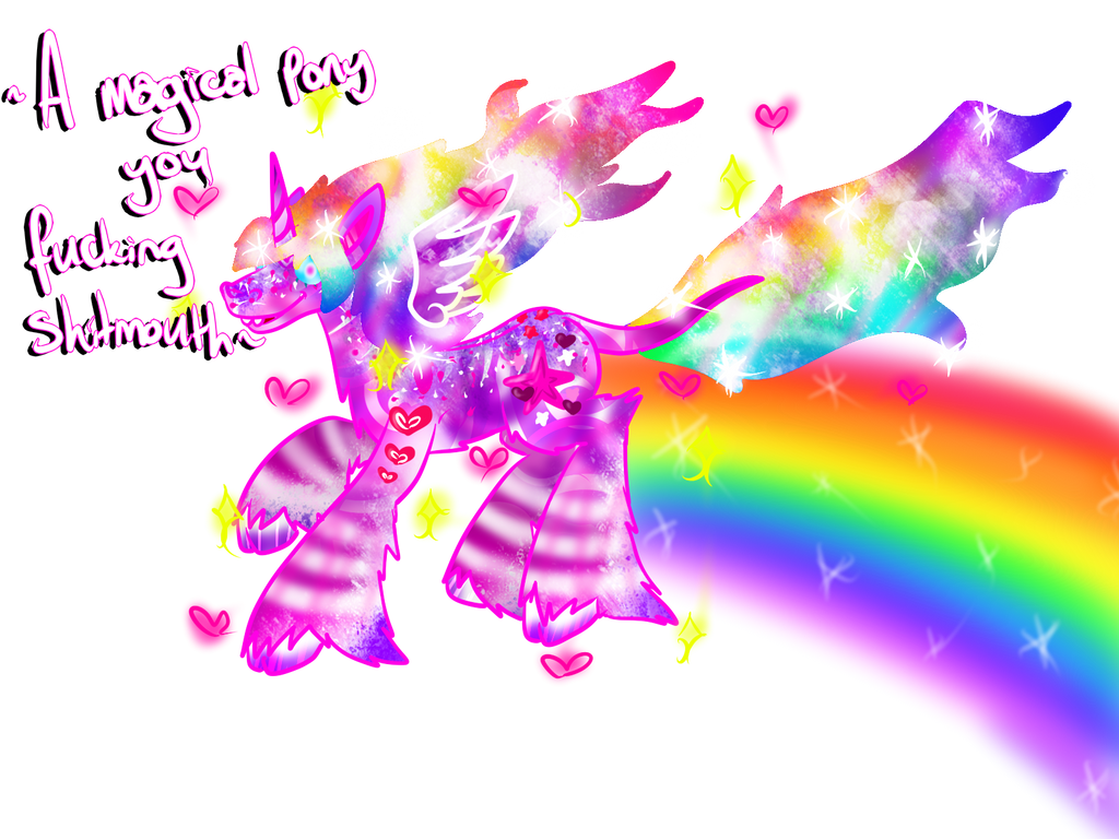 A Magical Pony You Fucking Shitmouth by LastbutnotAlise