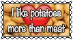 I like potatoes more than meat by Felix-Sebastian