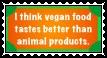 Vegan Food Tastes Better Than Animal Products by Felix-Sebastian