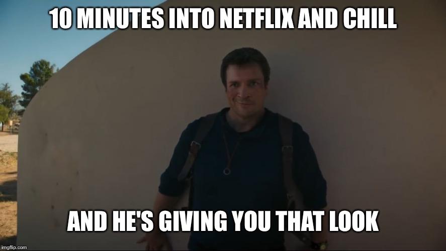 Filliondrake Netflix And Chill Meme By Rolling Rio On Deviantart