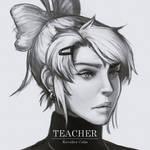 TEACHER by Kavalier Calm
