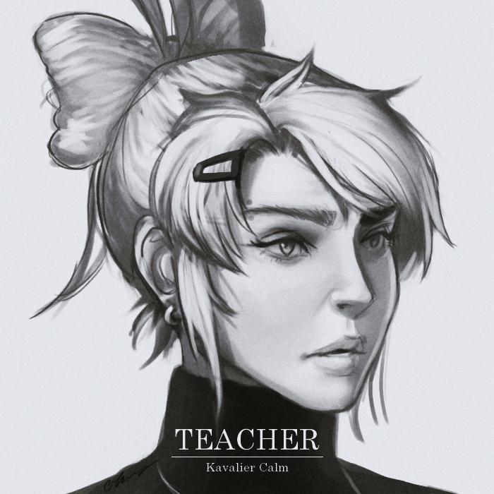 TEACHER by Kavalier Calm by dCTb
