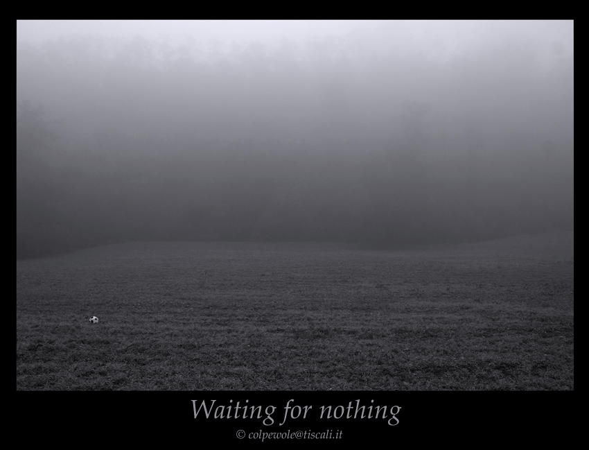 Waiting for nothing by colpewole
