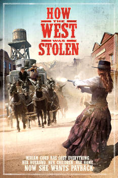 How the West was Stolen