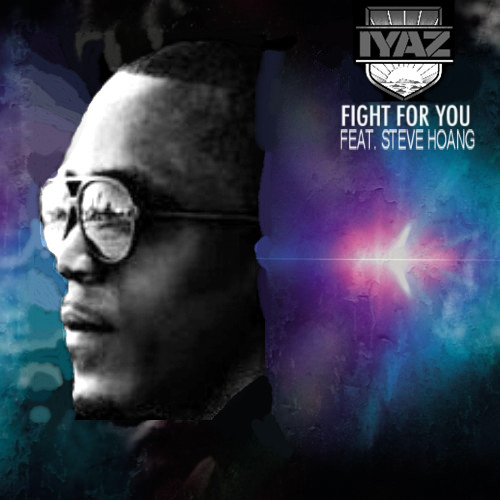Fight For You - Iyaz [Download 128,MP3]