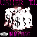 Usher In My Bag Ft TI Album Cover