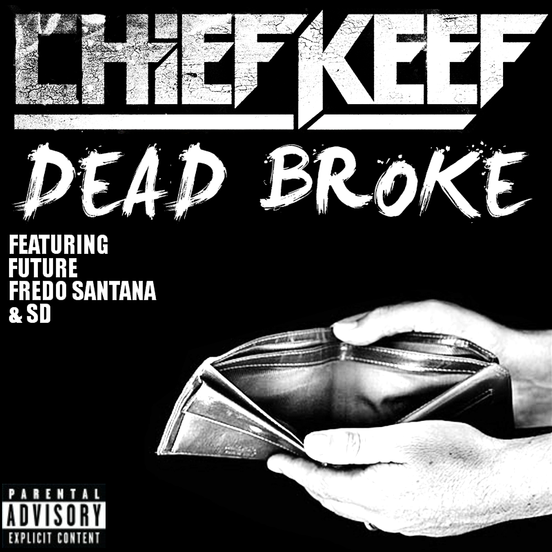 Gallery For > Chief Keef And Future Dead Broke