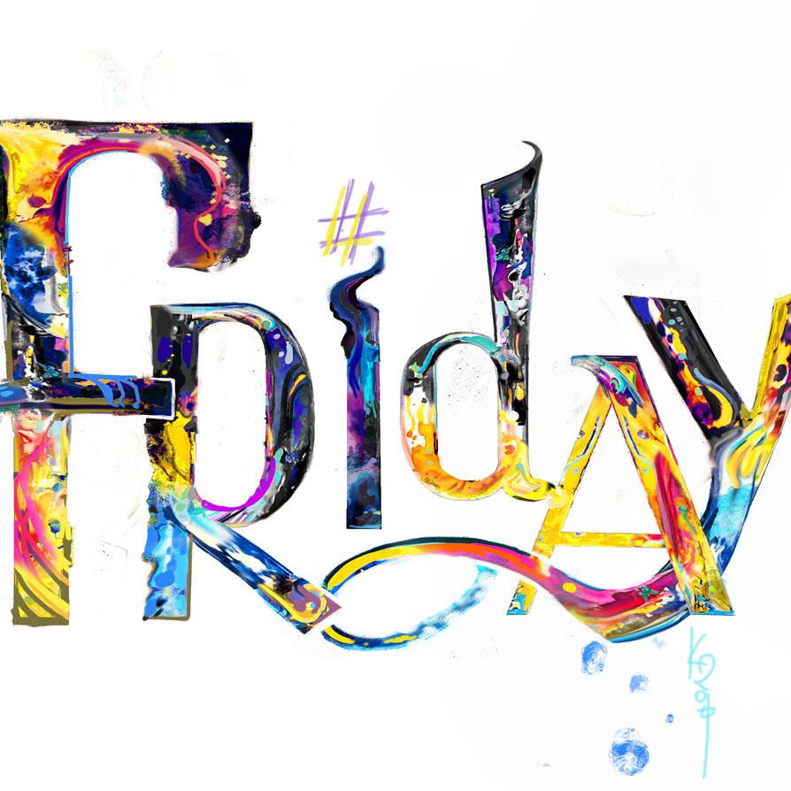 Friday lettering art by KocieSamoZuo