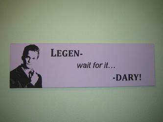 Legen- wait for it... -DARY by aBal0rio