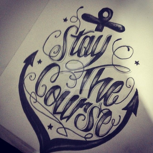 stay the course tattoo design by tkwolver on deviantart. Black Bedroom Furniture Sets. Home Design Ideas