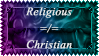 Religious =/= Christain by MoonChildStamps