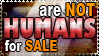 Humans Are Not For Sale by EligoDesign