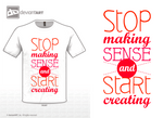 Stop making sense and start creating