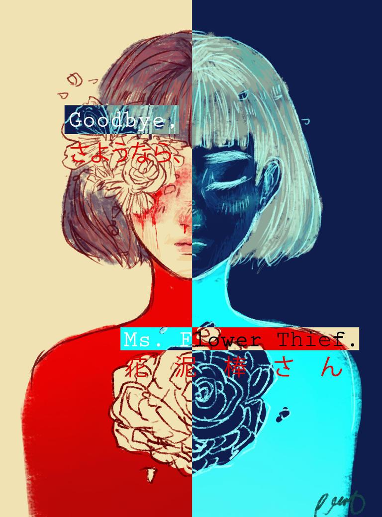 Goodbye, Ms. Flower Thief. by Samichii