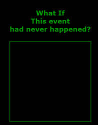 What-If This event had never happened? by Simbiothero