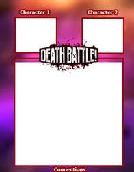 Death Battle Connections (Template)