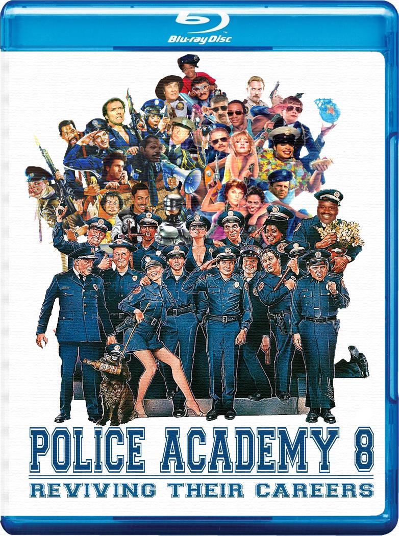 Police Academy 8 By Maniac1075 On Deviantart