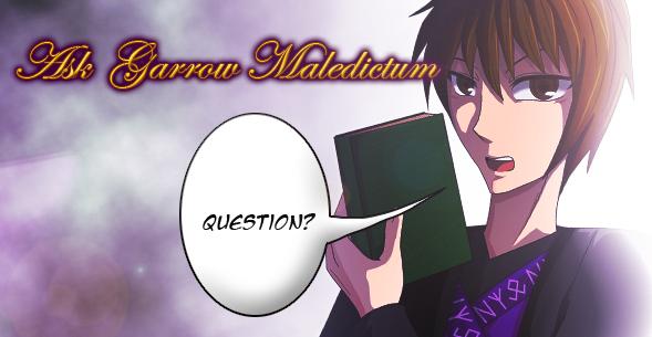 Ask Garrow Maledictum by SilverDrifter42