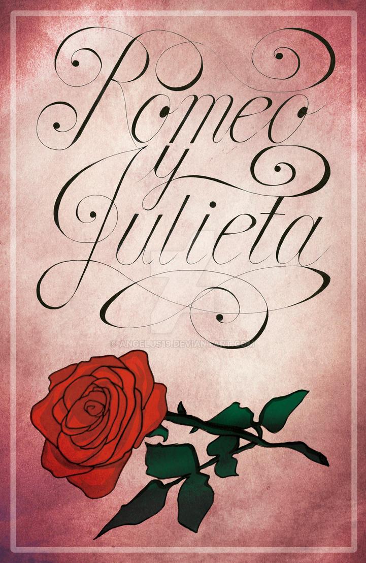 Afiche Romeo Y Julieta By Angelus19 On Deviantart