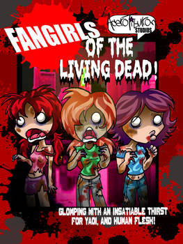 FANGIRLS OF THE LIVING DEAD