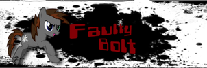 Faulty Bolt Signature by dasArchie